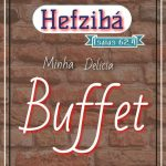 HEFZIBÁ BUFFET – Minha Delícia