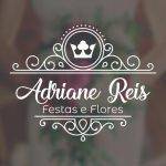 Adriane Reis Festas e Flores